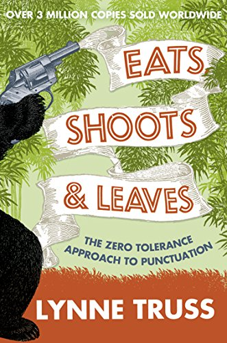 Eats, Shoots and Leaves (English Edition) por Lynne Truss