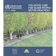 Palliative Care for Older People: Better Practices