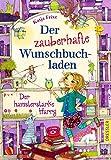 Der zauberhafte Wunschbuchladen: Der hamsterstarke Harry