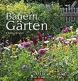 Bauerngärten - Kalender 2018 - Weingarten-Verlag - Christa Brand - Wandkalender - 48 cm x 46 cm