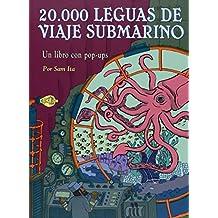 20.000 leguas de viaje submarino / 20,000 Leagues Under the Sea: Un libro con pop-ups / A Pop-up Book