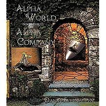 Alpha Company (Alpha World Book 3) (English Edition)
