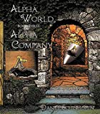 Alpha Company (Alpha World Book 3)