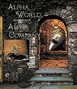 Alpha Company (Alpha World Book 3) (English Edition)