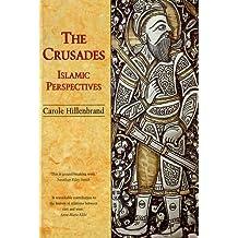 The Crusades: Islamic Perspectives (Islamic Surveys)