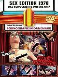 Sex-Edition 1970 - Pornographie in Dänemark