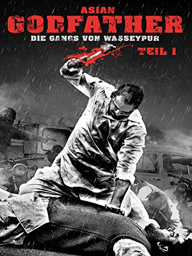 Asian Godfather - Die Gangs von Wasseypur - Teil 1 (Film Hindi Songs)