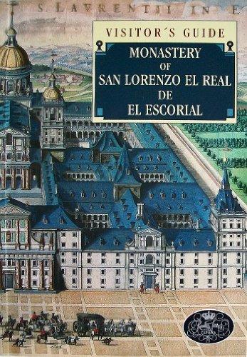 Il Monastero di San Lorenzo El Real de El Escorial: guida de la visita por José Luis Sancho