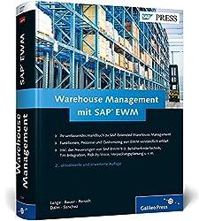 Warehouse Management mit SAP EWM: Das Standardwerk für die Lagerverwaltung mit SAP Extended Warehouse Management (SAP PRESS)