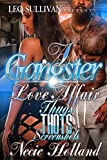 A Gangster Love Affair: Thugs, Thots and Screenshots