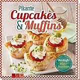 Pikante Cupcakes & Muffins: Herzhafte Minikuchen