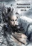 Rabendolch Fantasy Art / 2018 (Wandkalender 2018 DIN A3 hoch): Fantasybilder der Künstlerin Rabendolch (Monatskalender, 14 Seiten ) (CALVENDO Kunst) [Kalender] [Apr 01, 2017] Rabendolch, k.A.