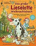 Das große Lieselotte Weihnachtsbuch: Bastelideen, Rezepte und Spiele für die Adventszeit - Alexander Steffensmeier