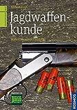 Jagdwaffenkunde