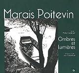Marais Poitevin : Ombres et lumières