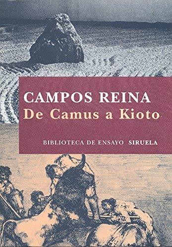 De Camus a Kioto (Biblioteca de Ensayo / Serie mayor)