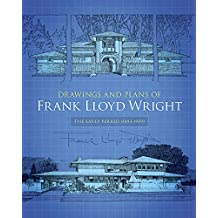 Drawings and Plans of Frank Lloyd Wright (Dover Architecture)
