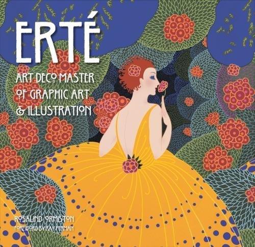 Erte: Art Deco Master of Graphic Art & Illustration (Masterworks)