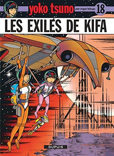 Yoko Tsuno, tome 18 : Les exilés de Kifa par Roger Leloup