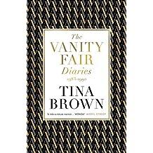 The Vanity Fair Diaries: 1983–1992 (English Edition)