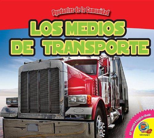 Los Medios de Transporte (Ayudantes De La Comunidad) por Jordan McGill
