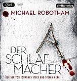 Der Schlafmacher (Joe O'Loughlin und Vincent Ruiz, Band 10) - Michael Robotham
