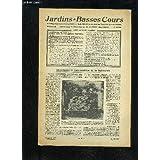 JARDINS ET BASSES-COURS N° 119 - LA QUESTION DU JOUR, p. 42.SACHEZ TAILLER VOS ARBRES FRUITIERS,p. 43.DRESSEZ LES PLANCHES DU POTAGER, p. 46.PAREZ ÉCONOMIQUEMENT VOS JARDINS AVEC DES PLANTES ANNUELLES, p. 48.POUR AVOIR EN ÉTÉ DE JOLIS BÉGONIAS,DIRIGER LA
