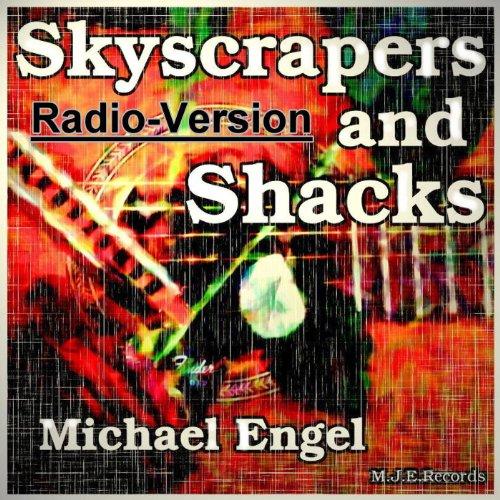 Skyscrapers and Shacks Radio-Version