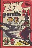 ZACK Parade TB 24, (Michel Vaillant/ANDY MORGAN/RICK MASTER/DAN COOPER/ u.a. (Comic-Taschenbuch)