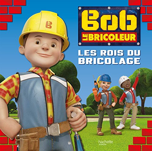 bob-le-bricoleur-grand-album-bob-le-bricoleur