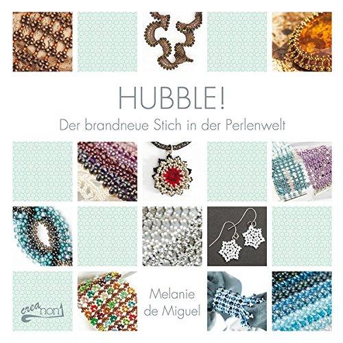 Hubble!: Der brandneue Stich in der Perlenwelt