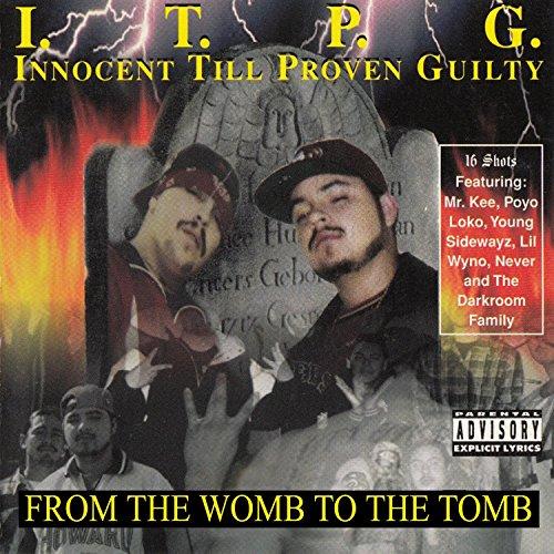 I.T.P.G. (Innocent Till Proven...