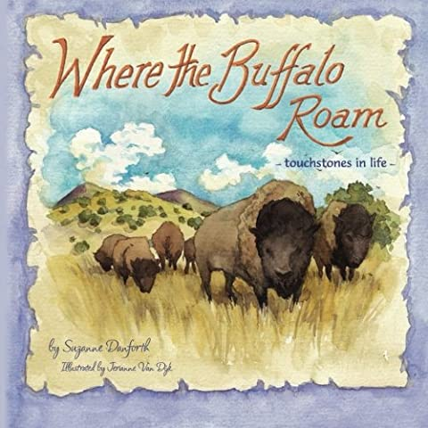 Where the Buffalo Roam: touchstones in