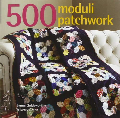500 moduli patchwork. Ediz. illustrata