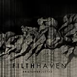Filth Haven [Digipack]