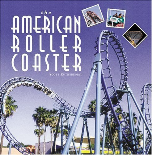 American Roller Coaster (Motorbooks Classics) by S Rutherford (2004-08-27)