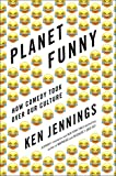 #8: Planet Funny: How Comedy Took Over Our Culture