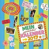 Mein Kalender 2017 - Kohwagner Broschürenkalender, Bastelkalender, kreative Ideen und Tipps - 30 x 30 cm