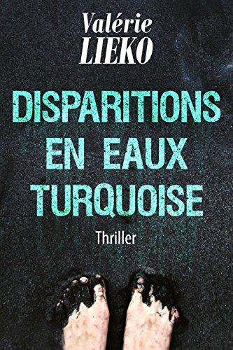 Couverture du livre Disparitions en Eaux Turquoise