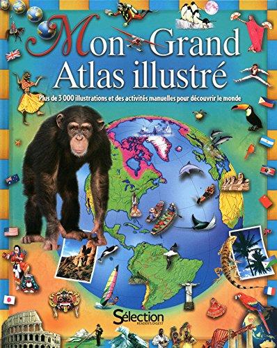 MON GRAND ATLAS ILLUSTRE