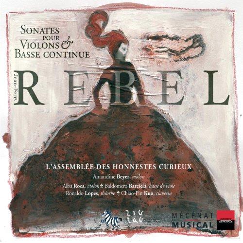 Rebel: Sonates pour violon & basse continue