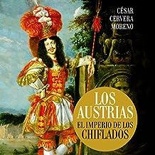 Los Austrias [The Austrians]: El imperio de los chiflados [The Empire of the Stooges]