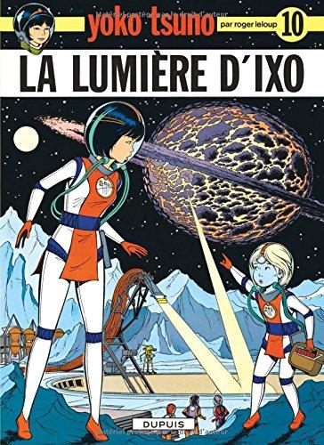 Preisvergleich Produktbild La Lumiere D'Ixo (Tous Publics)