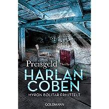 Preisgeld - Myron Bolitar ermittelt: Myron-Bolitar-Reihe 4 - Thriller