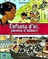 Enfants d'ici, parents d'ailleurs: Histoire et mémoire de l'exode rural et  par Saturno
