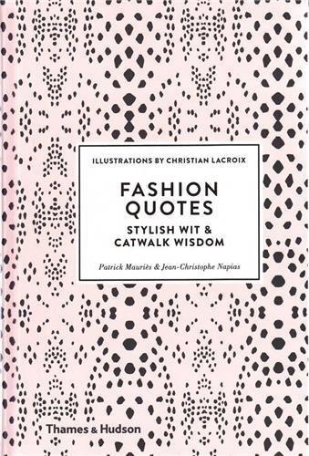 Fashion quotes par Patrick Mauries