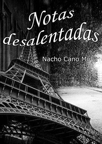 Notas desalentadas por Nacho Cano Moya