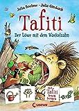 Tafiti - Der Löwe mit dem Wackelzahn - Julia Boehme