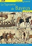 Tapisserie de Bayeux (la) - Memo