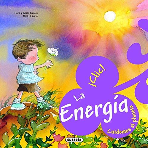 La energía (Cuidemos el planeta)